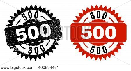 Black Rosette 500 Watermark. Flat Vector Scratched Watermark With 500 Message Inside Sharp Rosette,