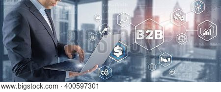 Business To Business B2b. Business Model On Virtual Screen.