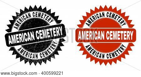 Black Rosette American Cemetery Watermark. Flat Vector Grunge Watermark With American Cemetery Text