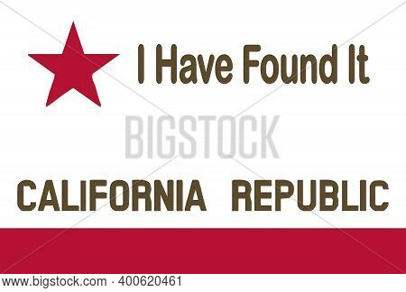 The Flag Of The Usa State Of California With State Motto