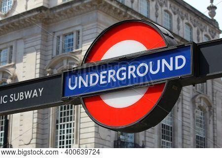 London, Uk - July 7, 2016: London Underground Station Sign In London. London Underground Is The 11th