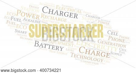 Supercharger Typography Word Cloud Create With Text Only.