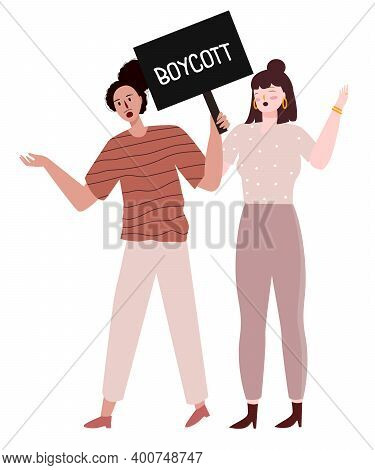 Two Women Hold Poster Boycott Protest With Flat Cartoon Style