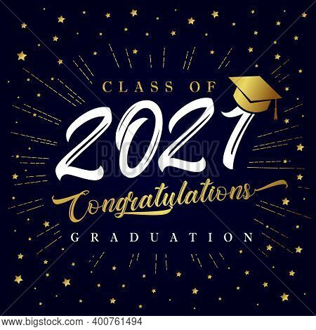 Class Of 2021 Graduation Poster With Golden Star Glitter Confetti. Class Of 20 & 21 Congratulations
