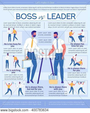 Boss Is Leader, Bad And Good Example Illustration. Unprofessional Manager Is Always Busy For You, Is