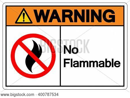 Warning No Flammable Symbol Sign, Vector Illustration, Isolate On White Background Label .eps10