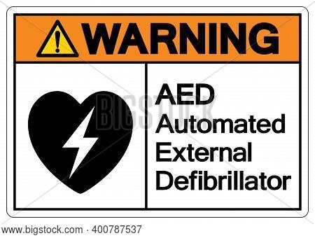 Warning Aed Automated External Defibrillator Symbol Sign, Vector Illustration, Isolate On White Back