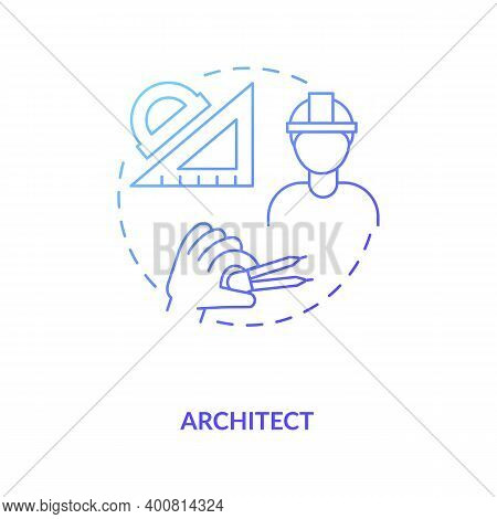 Architect Blue Gradient Concept Icon. Plan And Draft Project. Professional Builder, Contractor. Civi