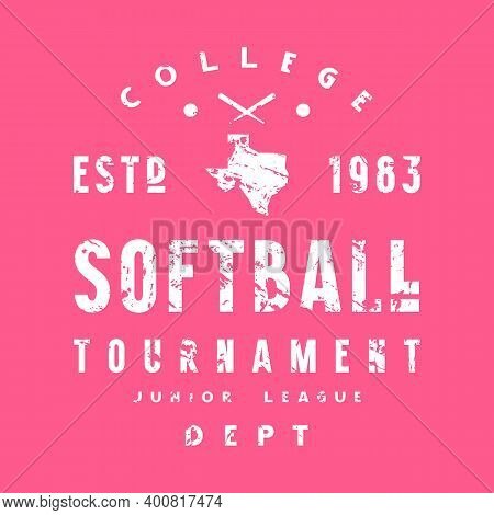 Emblem Of Softball Tournament In Texas. Graphic Design With Vintage Texture For T-shirt. White Print