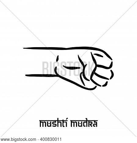 Mushti Mudra. Hand Spirituality Hindu Yoga Of Fingers Gesture. Technique Of Meditation For Mental He
