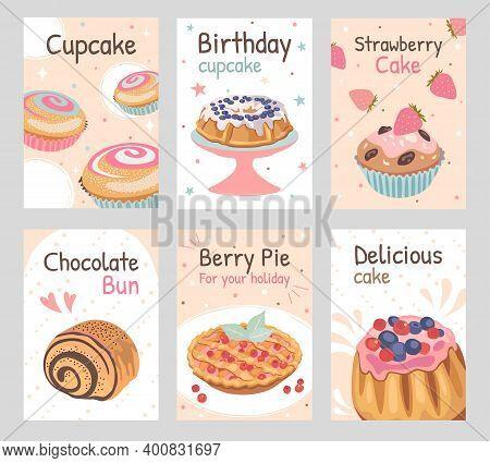 Baked Dessert Flyers Set. Berry Pie, Chocolate Bun, Birthday Cupcake, Strawberry Cake Vector Illustr