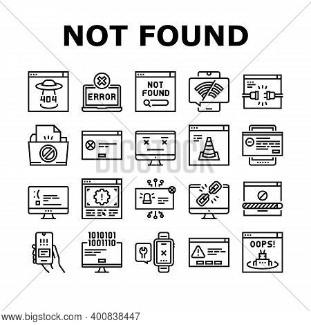 Not Found Web Page Collection Icons Set Vector. 404 Error And Not Found Internet Site, Lost Wire And
