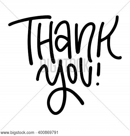 Thank You - Trendy Handwritten Inscription. Hand Drawn Lettering. Thank You Card Calligraphy. Vector