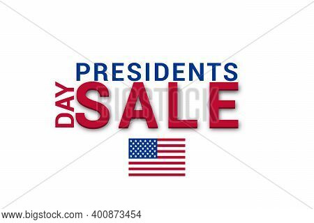 Presidents Day Sale. Poster Or Banner President Day. Presidents Day Sale Banner Or Poster. Vector Il
