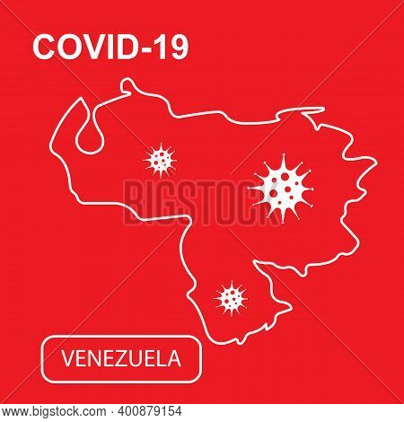 Map Of Venezuela Labeled Covid-19. White Outline Map On A Red Background.