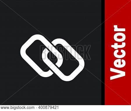White Chain Link Icon Isolated On Black Background. Link Single. Hyperlink Chain Symbol. Vector
