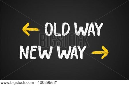Old Way New Way Outdated Arrow Illustration. New Journey Vector Sign