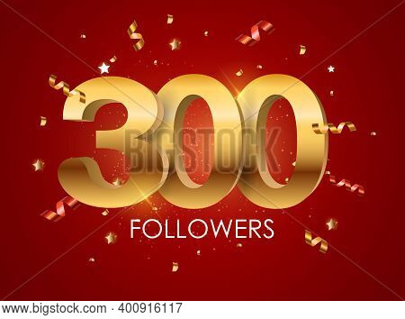 300 Followers On Background Template Vector Illustration. Eps10