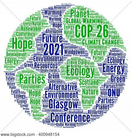Cop 26 In Glasgow Word Cloud Concept Illustration