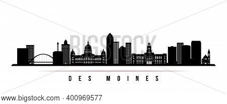 Des Moines Skyline Horizontal Banner. Black And White Silhouette Of Des Moines City, Iowa. Vector Te