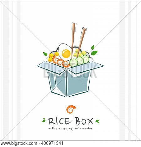 Rice Box With Shrimps, Egg And Cucumber. Healthy Food Design Template. Illustration With Takeaway Po