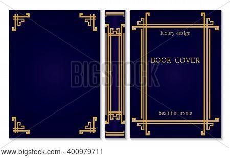 Design Of Vintage Cover For Book. Classic Books Binding. Set Of Decorative Vintage Gold Frame Or Bor