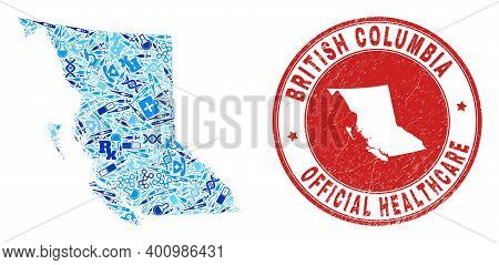 Vector Mosaic British Columbia Map With Vaccine Icons, Test Symbols, And Grunge Health Care Seal. Re