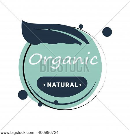 Organic Natural Icon Lable With Green Leaf. Veggie Lettering To Packaging, Vegetarian Product Friend