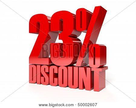 23 percent discount. Red shiny text. Concept 3D illustration.