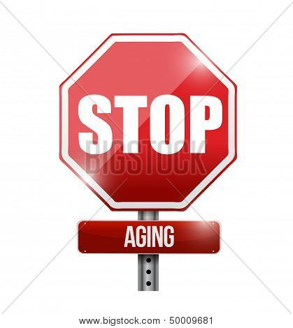 Stop Aging Road Sign Illustration Design