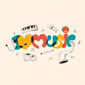 Funky musical background with colorful text I love Music and musical instruments. poster