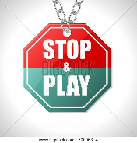 Stop And Play Traffic Sign