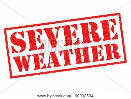 SEVERE WEATHER red Rubber Stamp over a white background. poster