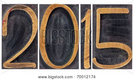 2015  - new year concept  - isolated text in vintage letterpress wood type