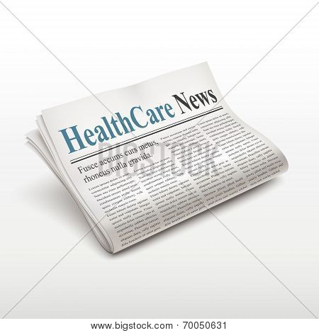 Healthcare News Words On Newspaper