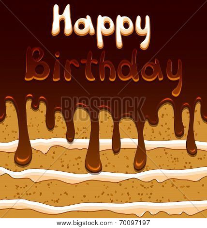 Vector birthday card on the background with sweet biscuit cake in mouthwatering chocolate glaze