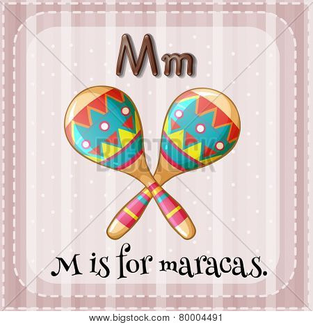 A letter M which stands for maracas