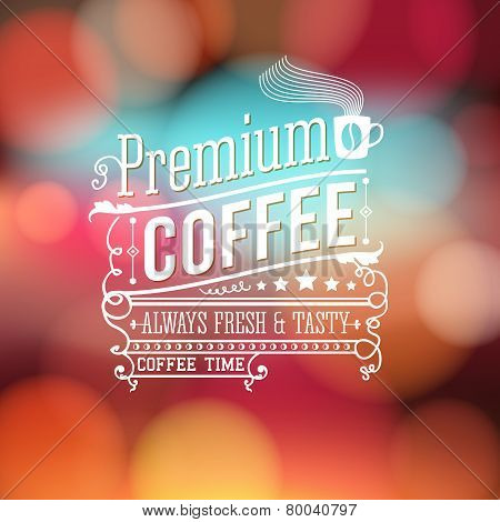Premium coffee advertising poster. Typography design on a soft b