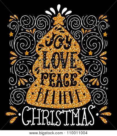 Joy Love Peace Believe. Quote. Merry Christmas Hand Lettering