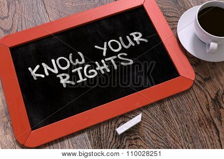 Know Your Rights Handwritten on a Blackboard.