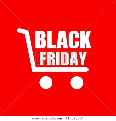 Black Friday Sign In The Cart. Shooping On Black Friday
