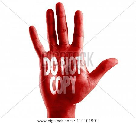 Do Not Copy written on hand isolated on white background