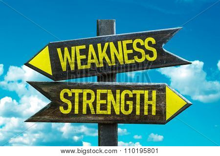 Weakness - Strength signpost with sky background poster