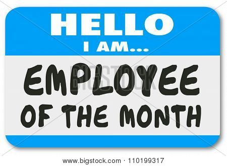 Employee of the Month on a Hello nametag sticker worn by the best or top worker or staff member