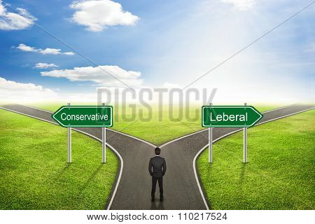 Businessman concept Conservative or Leberal road to the correct way.