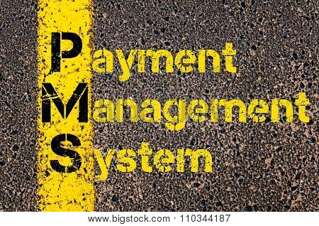 Accounting Business Acronym Pms Payment Management System