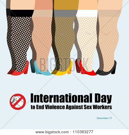 International Day To End Violence Against Sex Workers. Many Prostitutes. Poster For International Fe