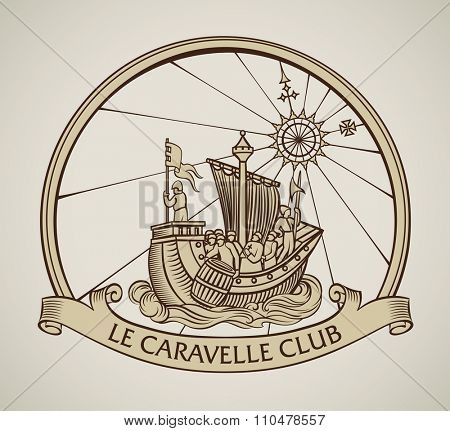 Vintage style design of a caravel on the old compass background and the curled banner on the front.. Raster image.