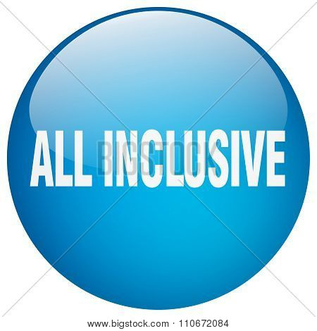 All Inclusive Blue Round Gel Isolated Push Button