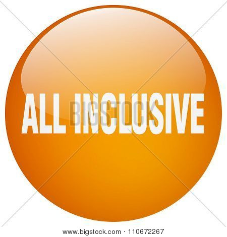 All Inclusive Orange Round Gel Isolated Push Button